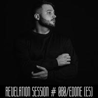 Revelation Session # 080/EdOne (ES)