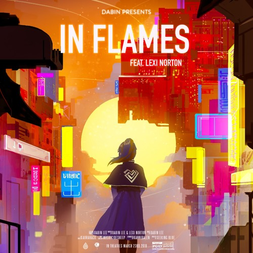 Dabin - In Flames (feat. Lexi Norton)