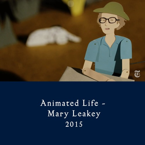 Animated Life - Mary Leakey (2016)
