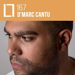 Loose Lips Mix Series - 167 - D'Marc Cantu (LIVE)