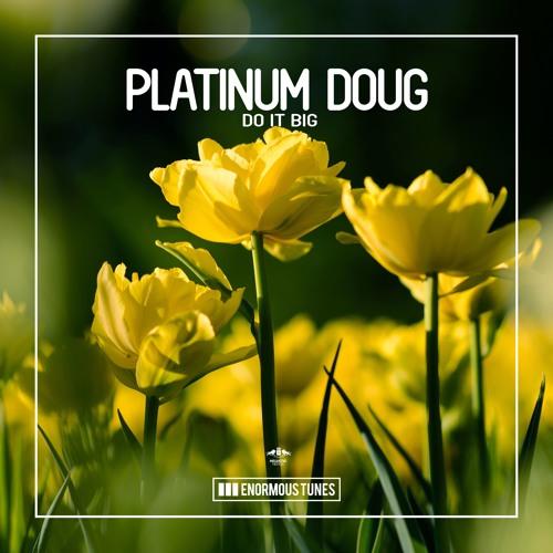 Platinum Doug - Get Techy
