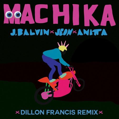 J. Balvin, Jeon, Anitta - Machika (Dillon Francis Remix)