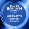 Max Marotto - Sometime (Original Mix)