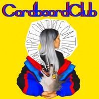 Cardboard Club - Katy
