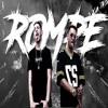 ROMPE - ECKO FT PAPICHAMP X DJ LUCIANO