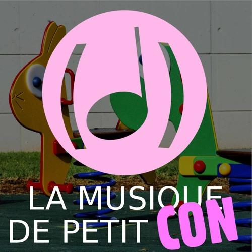 La Musique de Petit Con : (Dé)Tonalité #6