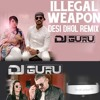 Illegal Weapon Desi Dhol Remix By DJ GURU