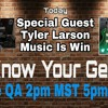 Live QA #59 with special guest Tyler Larson from Music Is Win