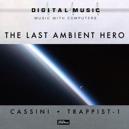 Cassini · Trappist-1 (preview)