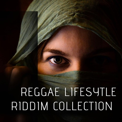 Reggae Lifestyle Riddim Collection
