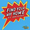 Find Your Way Home ft. Josh O'Connor  [FREE DL]