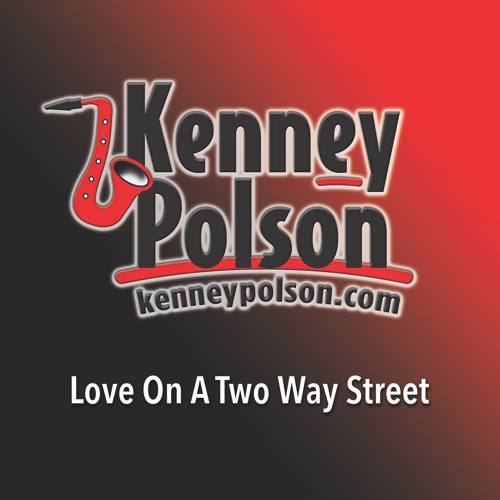 Kenney Polson : Love On A Two Way Street