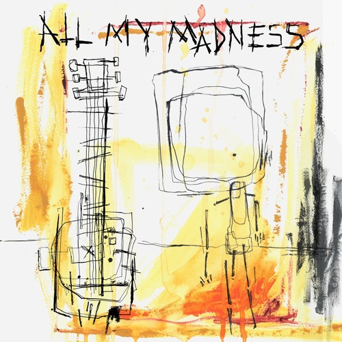 All My Madness