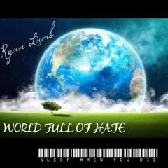World Full Of Hate