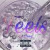 Feels (ft. Joey Z.) [prod. Greko]