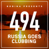 Bobina - Russia Goes Clubbing 494 2018-04-02 Artwork