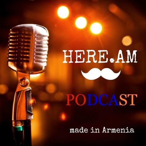 HERE.AM - Episode 67 - Interview with Nune Melkoumian