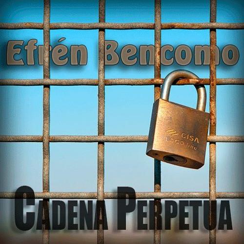 Efrén Bencomo - Cadena Perpetua   RBPmusic | Estudio de grabación online