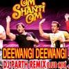 DEEWANGI DEEWANGI-DJ PARTH(CLUB REMIX)
