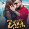 Zara Paas Aao - Millind Gaba Ft. Xeena __ OSM Records __ Latest Hindi Song 2018.mp3