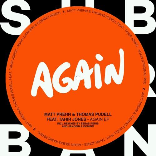 Matt Prehn & Thomas Pudell Feat Tahir Jones - Again (Original Mix)