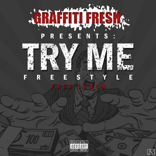 TRY ME Freestyle (Free Lunch)