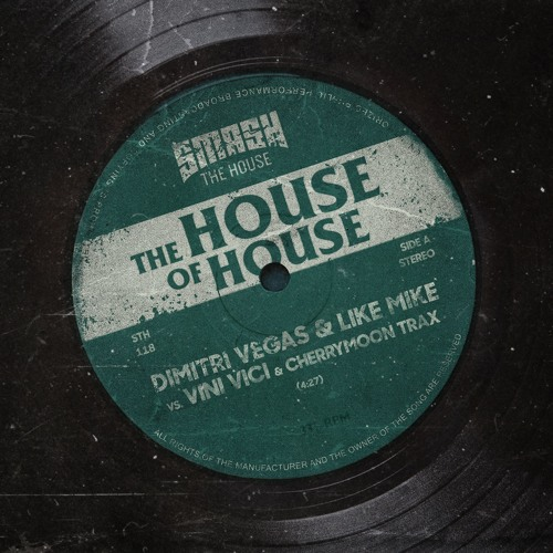 Dimitri Vegas & Like Mike Vs Vini Vici & Cherrymoon Trax - The House Of House