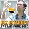 Download Dans quels cas le business Internet n'est PAS FAIT POUR TOI ? Mp3