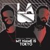 Ilkan Gunuc & Emrah Turken - My Name Is Tokyo