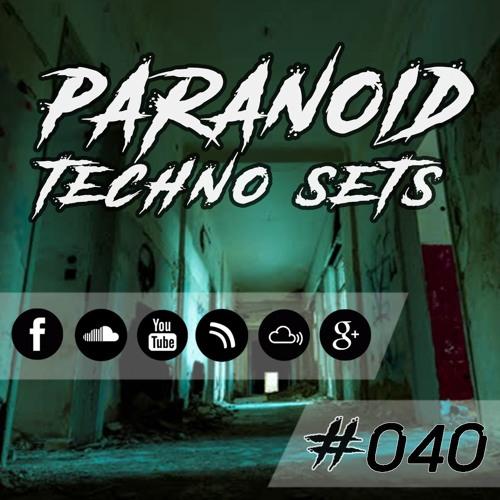 Paranoid Techno Sets #040 // N-DYE