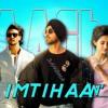 Imtihaan by Diljit Dosanjh (Baaghi 2)