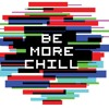 Be More Chill (full Dialouge and Soundtrack)