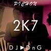 DJ DnG & Pichon - 2K7