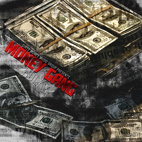 Money Gang (Official Version)