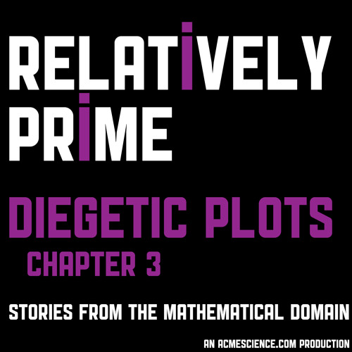 Diegetic Plots: Chapter 3