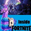 Inside Fortnite 3 - I Urge You To Listen To This One