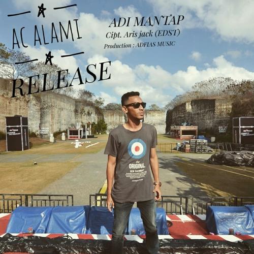 01 - AC ALAMI - Adi Mantap.mp3