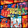 Download PUSSY POWER MIX 3 Mp3