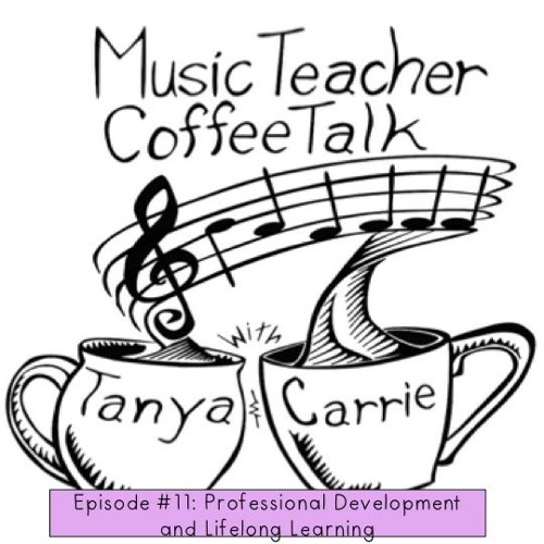 MTCT Episode #11: PD and Life-Long Learning