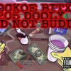 Download BUD NOT BUDDY Mp3