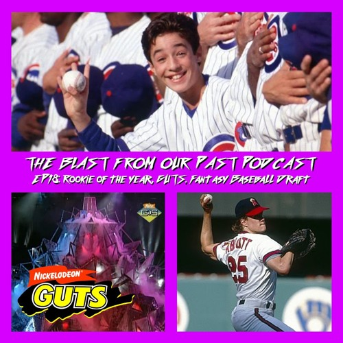 Episode 18: Rookie of the Year/GUTS/Fantasy Baseball Draft