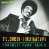 Syl Johnson - I Only Have Love (Forrest Funk Remix)