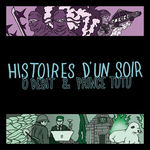 HISTOIRES D'UN SOIR - w/ Prince Tutu
