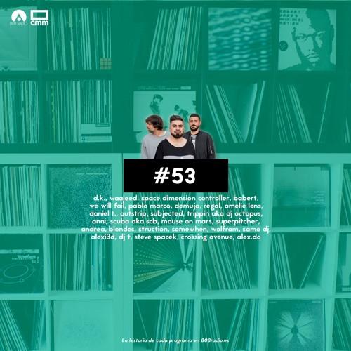 808 RADIO #53 / CMM Radio – 31/3/2018