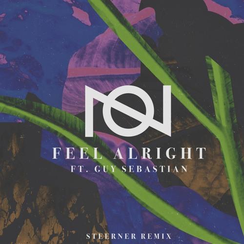 Oliver Nelson Ft. Guy Sebastian - Feel Alright (Steerner Remix)
