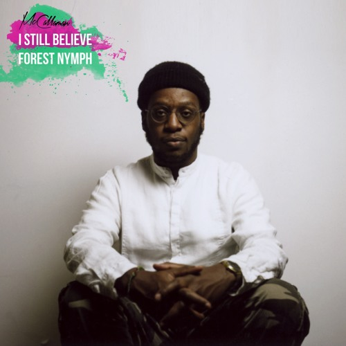 I Still Believe / Forest Nymph