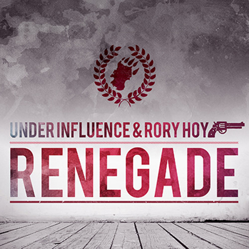 Under Influence & Rory Hoy - Renegade [CTRFREE036 01.04.18]