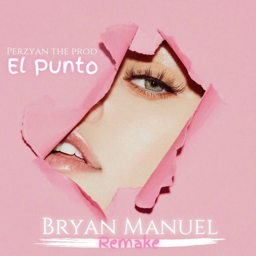 El Punto - Bryan Manuel(Original By Lenny Tavarez)Perzyan The Producer Song