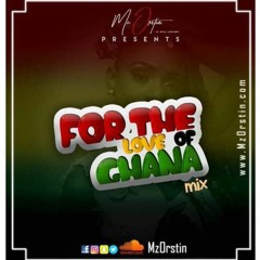 FOR THE LOVE OF GHANA