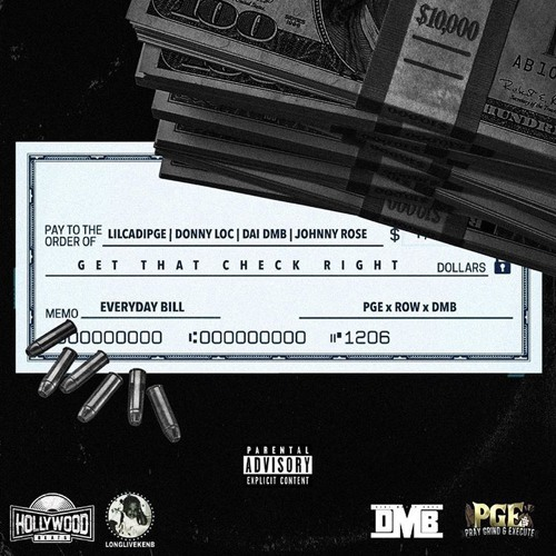 Get That Check Right Feat. DonnyLoc, DaiDMB & Johnny Rose (Prod. By Hollywood & Freddy Ruger)